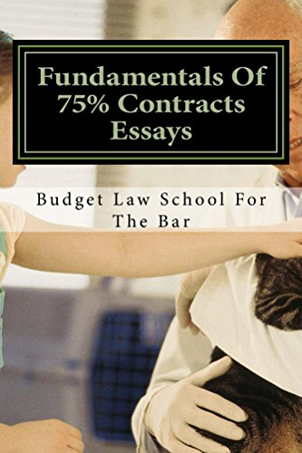Fundamentals Of 75% Contracts Essays  - e law book  [Electronic Lending OK]: - e law book  [Electronic Lending OK]