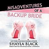Misadventures of a Backup Bride: Misadventures, Book 2