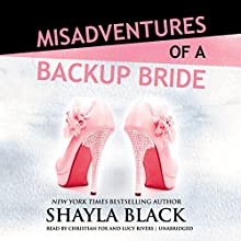 Misadventures of a Backup Bride: Misadventures, Book 4 Audiobook by Shayla Black Narrated by Christian Fox, Lucy Rivers