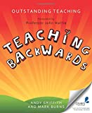 Outstanding Teaching: Teaching Backwards