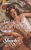 Some Like to Shock, Carole Mortimer, 0373297203