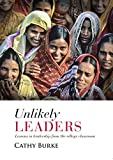 Unlikely Leaders: Lessons in Leadership from the Village Classroom