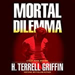 Mortal Dilemma: A Matt Royal Mystery | H. Terrell Griffin