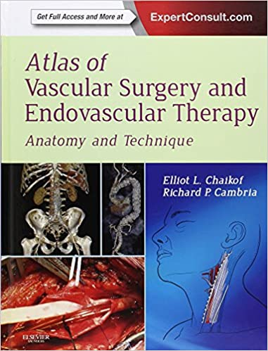 Atlas of Vascular Surgery and Endovascular Therapy: Anatomy and ...
