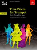 Time Pieces for Trumpet, Volume 3: Music through the Ages in 3 Volumes