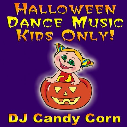 Halloween Dance Music Kids Only! [Clean]