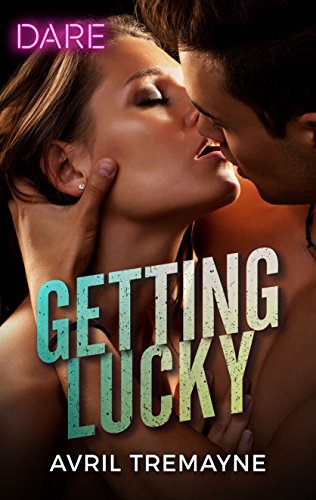 Getting Lucky by Avril Tremayne