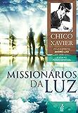 Missionários da luz (Portuguese Edition)