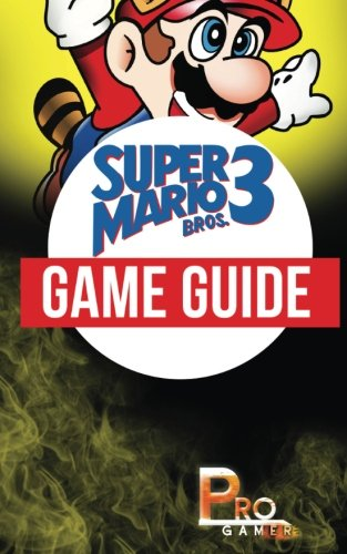 Super Mario Bros 3 Game Guide (Super Mario 3 Strategy Guide compare prices)