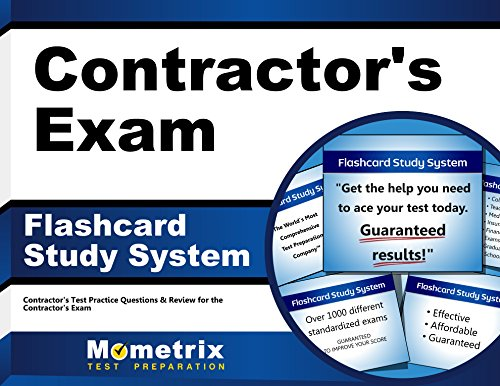 Contractor's Exam Flashcard Study System: Contractor's Test Practice Questions & Review for the Contractor's Exam - Test Pro Contractor