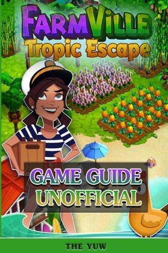 Farmville Tropic Escape Game Guide Unofficial