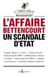 Image de L'affaire Bettencourt, un scandale d'état (French Edition)
