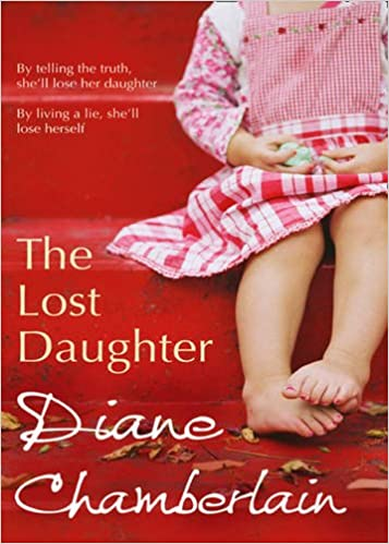 Image result for the lost daughter diane chamberlain book