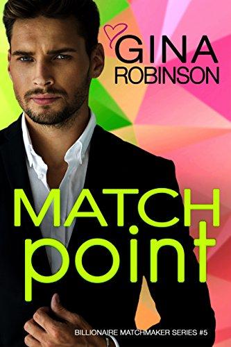 Match Point: A Jet City Billionaire Romance (The Billionaire Matchmaker Series Book ()