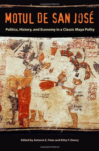 motul-de-san-jose-politics-history-and-economy-in-a-maya-polity-maya-studies