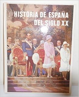 Historia de España del siglo XX: Amazon.es: ANÓNIMO: Libros en idiomas extranjeros