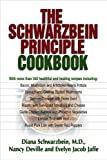 img - for The Schwarzbein Principle Cookbook book / textbook / text book