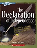 The Declaration of Independence (True Books: American History (Paperback))