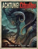 img - for Achtung! Cthulhu Terrors of the Secret War book / textbook / text book