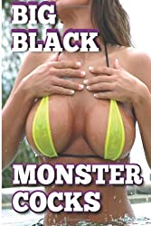 Big Black Monstercocks: Interracial Erotica