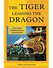 The Tiger Leading the Dragon: How Taiwan Propelled China's Economic Rise
