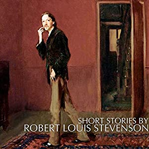 Short Stories by Robert Louis Stevenson Audiobook