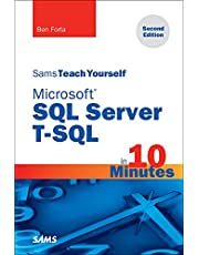 Microsoft SQL Server T-SQL in 10 Minutes, Sams Teach Yourself