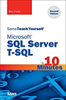 Sams Teach Yourself Microsoft SQL Server T-SQL in 10 Minutes, 2nd Edition Front Cover
