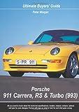 Porsche 911 Carrera, RS and Turbo (993), Peter Morgan, 0954999010