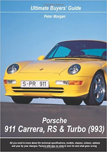 Porsche 911 Carrera, RS and Turbo 993 Ultimate Buyers Guide: Amazon.es: Peter Morgan: Libros en idiomas extranjeros