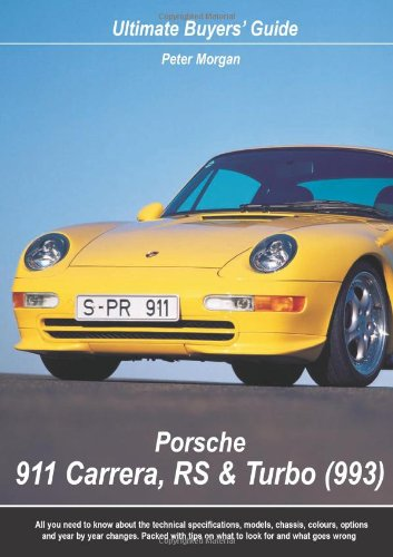 Porsche 911 Carrera,RS & Turbo (993): Ultimate Buyers' Guide