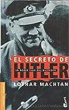 img - for El Secreto de Hitler (Spanish Edition) book / textbook / text book