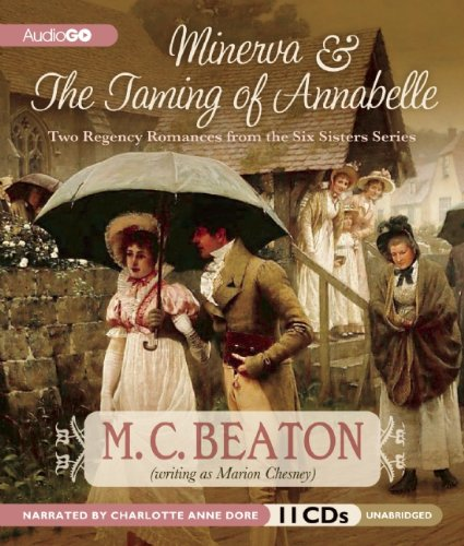Read Online Two Regency Romances: Minerva & The Taming of Annabelle (Six Sisters Series) ebook