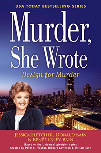 Murder, She Wrote: Design For Murder (Murder She Wrote Book 45)