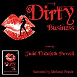 Dirty Business | Julie Elizabeth Powell