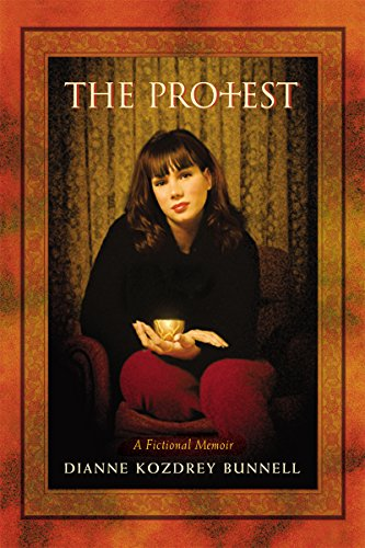 The Protest: A Fictional Memoir (Life Is Calling Book 1)