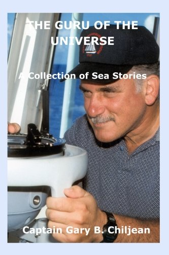 The Guru of the Universe: A Collection of Sea Stories