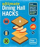 dining room picture ideas Ultimate Dining Hall Hacks: Create Extraordinary Dishes from the Ordinary Ingredients in Your College Meal Plan