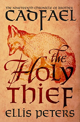 The Holy Thief (The Chronicles of Brother Cadfael Book ()