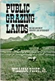 Public Grazing Lands, William Voigt, 0813508193