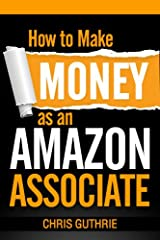 Would you like to learn how to make money online just by recommending products from Amazon.com to others?Inside this book you'll learn practical step by step instructions on how to make money with Amazon's affiliate program - Amazon Associate...
