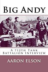 Big Andy: A 712th Tank Battalion Interview