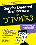 Service Oriented Architecture for Dummies, Carol Baroudi and Judith Hurwitz, 0470054352