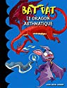 Bat Pat, tome 12 : Le dragon asthmatique par Pavanello