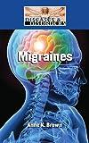 Migraines, Anne K. Brown, 1420502190