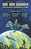 One and Wonder: Piers Anthony's Remembered Stories by Asimov, Isaac (2013) Paperback