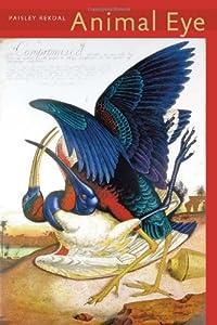 Animal Eye (Pitt Poetry Series) by University of Pittsburgh Press