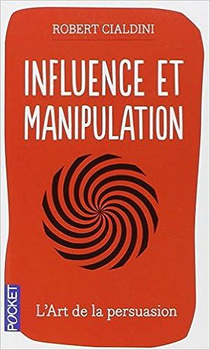 Télécharger en ligne Influence et manipulation pdf