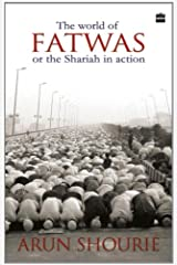 The World of Fatwas or the Shariah in Action Paperback