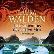Das Geheimnis des letzten Moa | Laura Walden